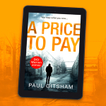 Are you ready to get burned…. Book Review: A Price To Pay by PaulGitsham
