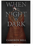 When The Night Is Dark by CameronBell.