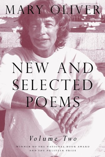 New and Selected Poems, Volume Two by [Mary Oliver]